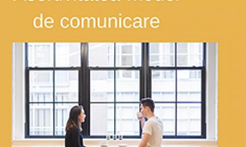 Asertivitatea – model de comunicare